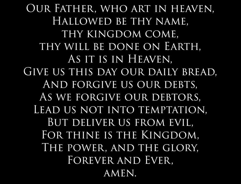 The Lord's Prayer: A primary Source Of Comfort